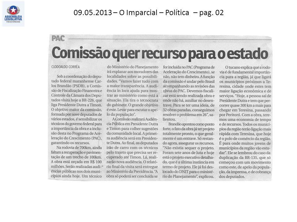 09.05.2013 – O Imparcial – Política – pag. 02