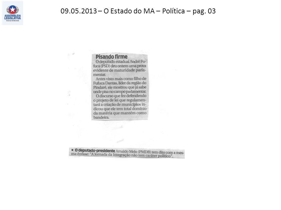 09.05.2013 – O Estado do MA – Opinião – pag. 04