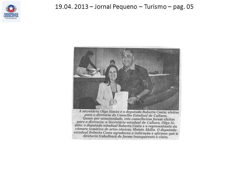 19.04. 2013 – Jornal Pequeno – Turismo – pag. 05