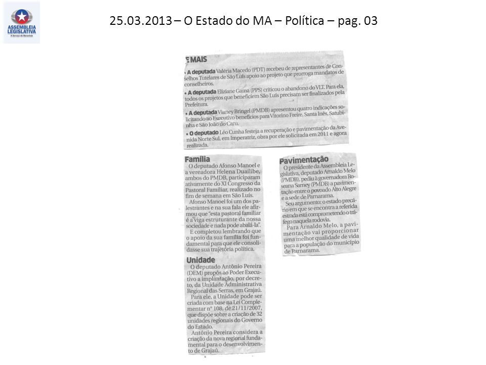 25.03.2013 – O Estado do MA – Política – pag. 03