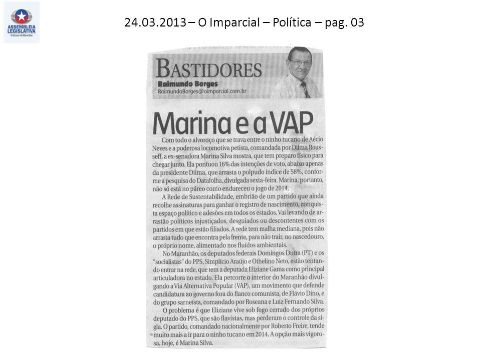 24.03.2013 – O Imparcial – Política – pag. 03