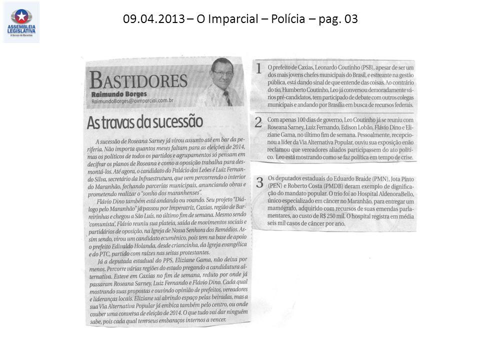 09.04.2013 – O Imparcial – Polícia – pag. 03