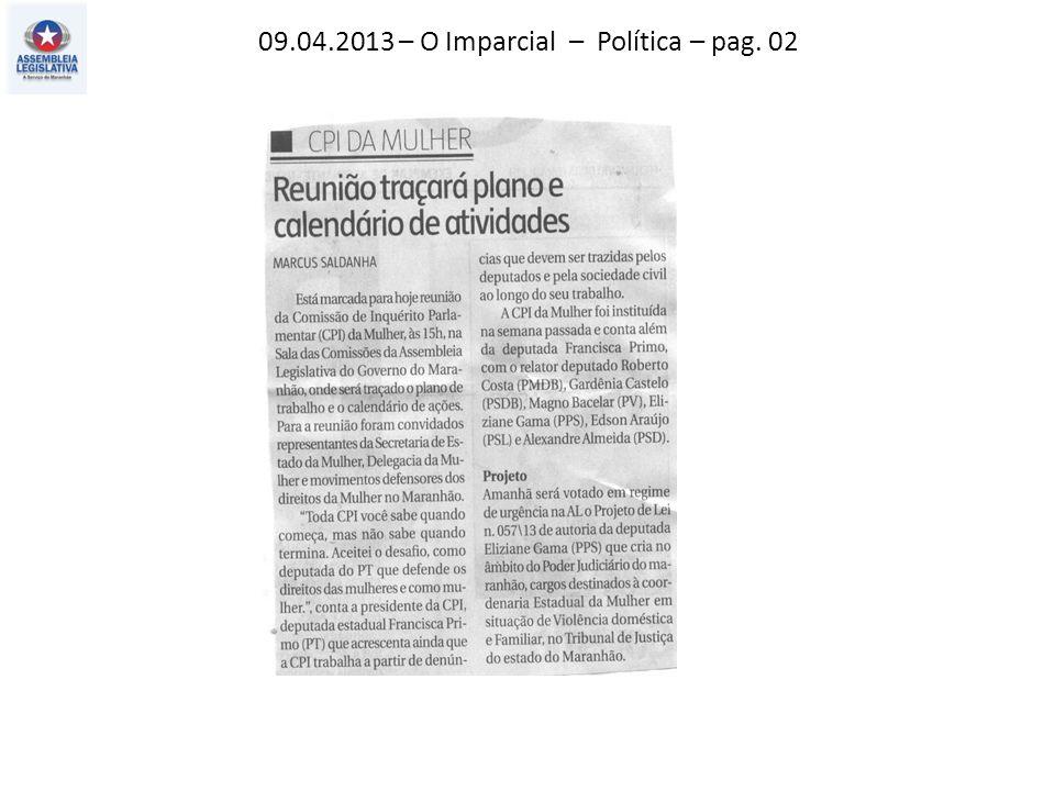 09.04.2013 – O Imparcial – Política – pag. 02