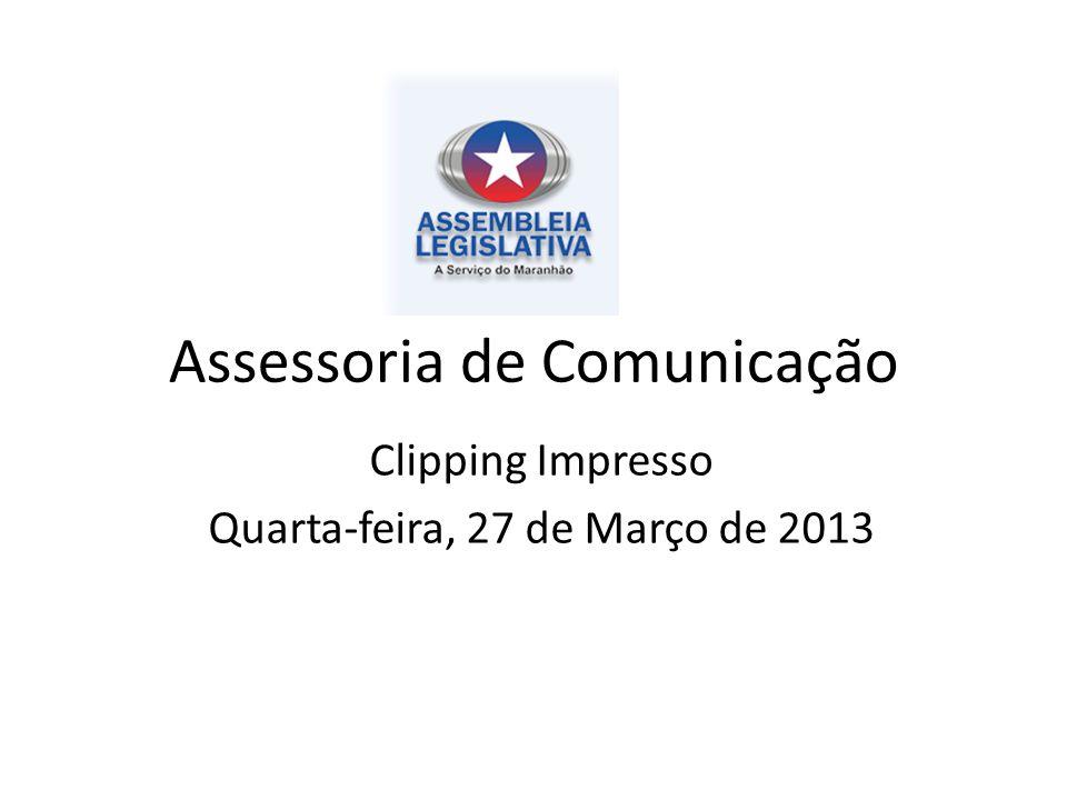 Assessoria de Comunicação Clipping Impresso Quarta-feira, 27 de Março de 2013
