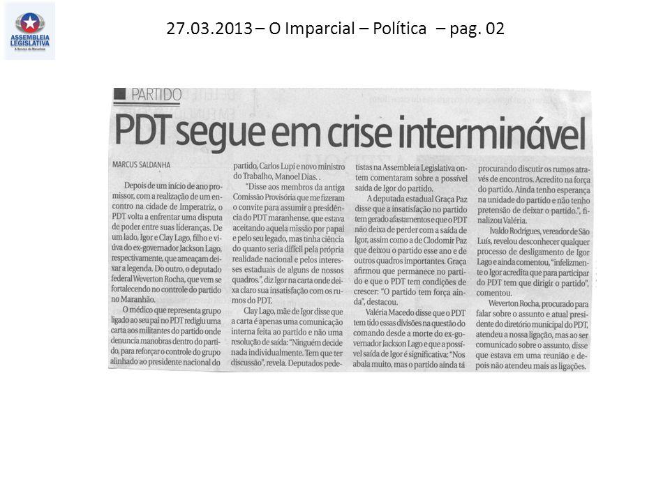27.03.2013 – O Imparcial – Política – pag. 02