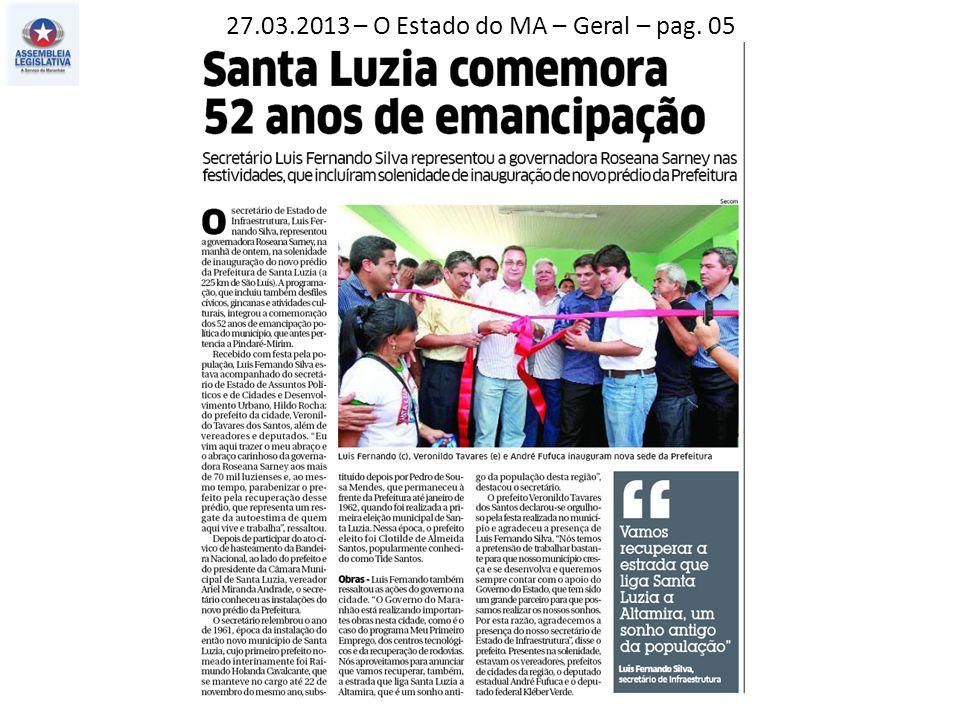 27.03.2013 – O Estado do MA – Geral – pag. 05