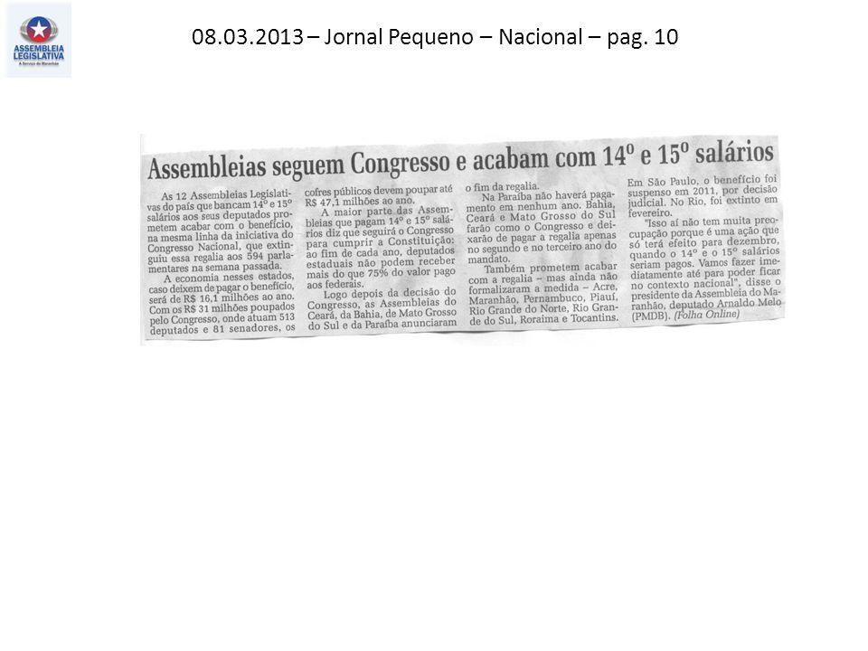 08.03.2013 – Jornal Pequeno – Nacional – pag. 10