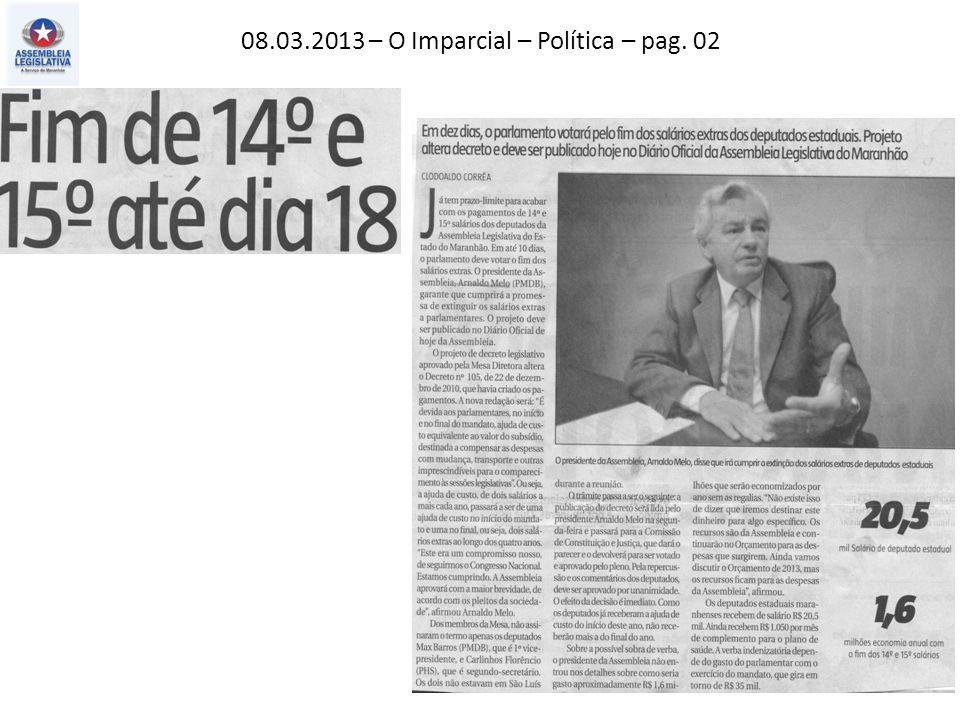 08.03.2013 – O Imparcial – Política – pag. 02