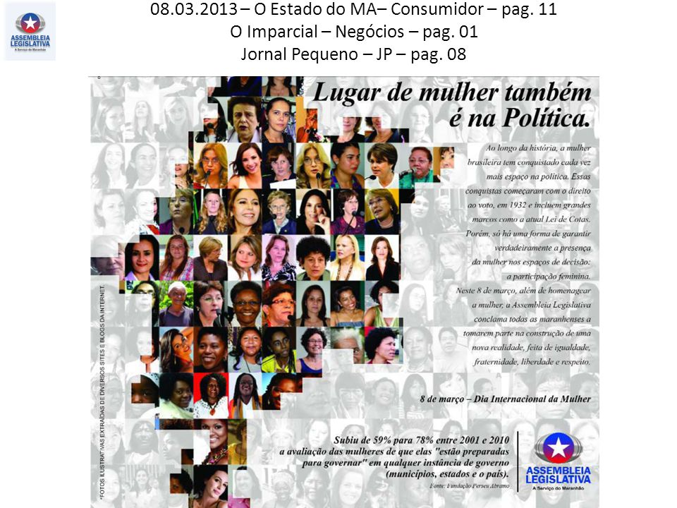 08.03.2013 – O Estado do MA– Consumidor – pag. 11 O Imparcial – Negócios – pag.