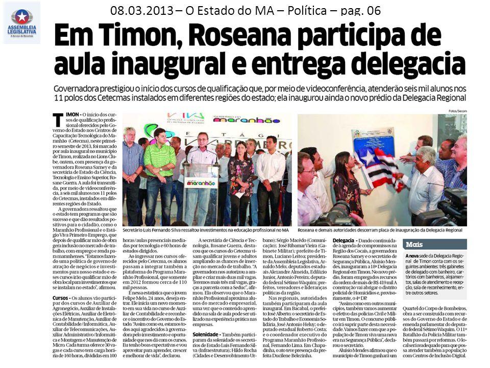 08.03.2013 – O Estado do MA – Política – pag. 03