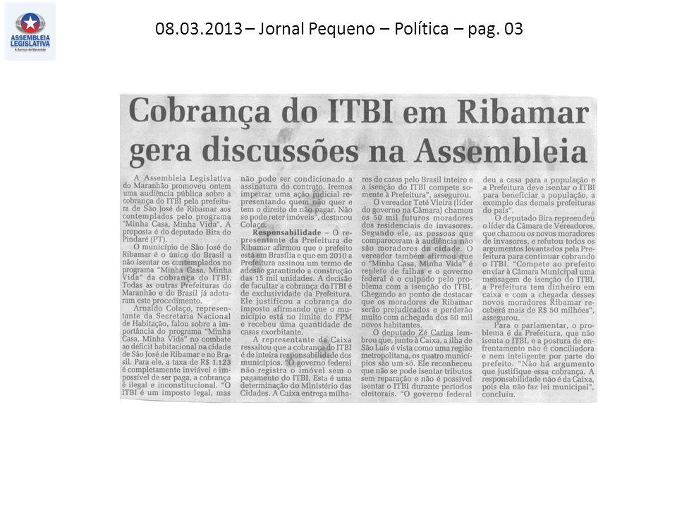 08.03.2013 – O Estado do MA– Consumidor – pag.11 O Imparcial – Negócios – pag.