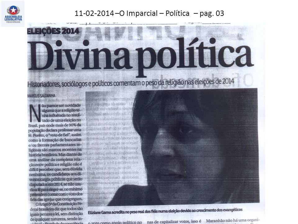 11-02-2014 –O Imparcial – Política – pag. 03