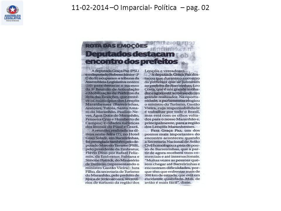 11-02-2014 –O Imparcial- Política – pag. 02