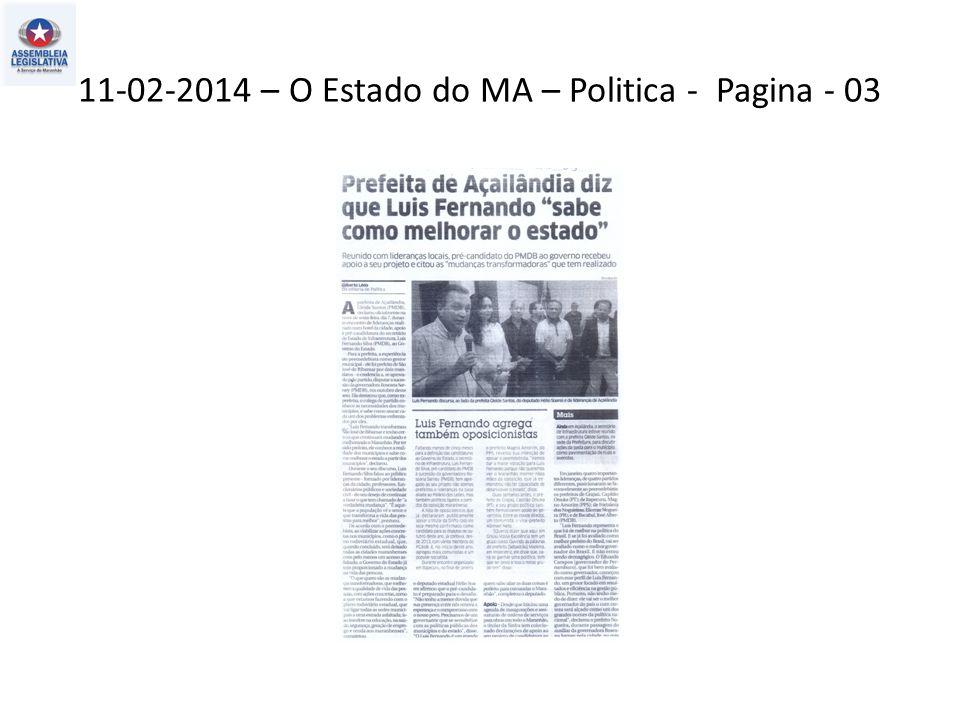 11-02-2014 – O Estado do MA – Politica - Pagina - 03
