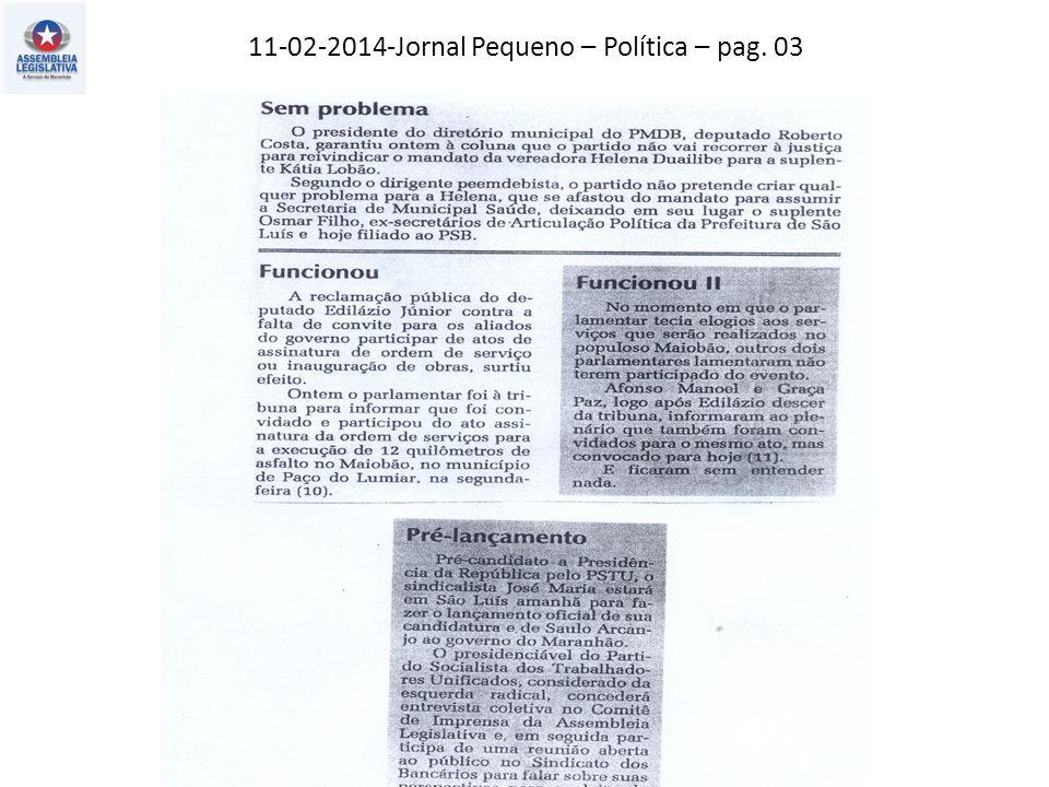 11-02-2014-Jornal Pequeno – Política – pag. 03