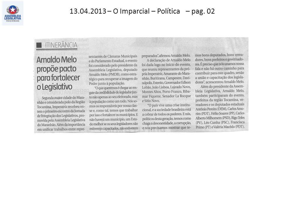 13.04.2013 – O Imparcial – Política – pag. 02