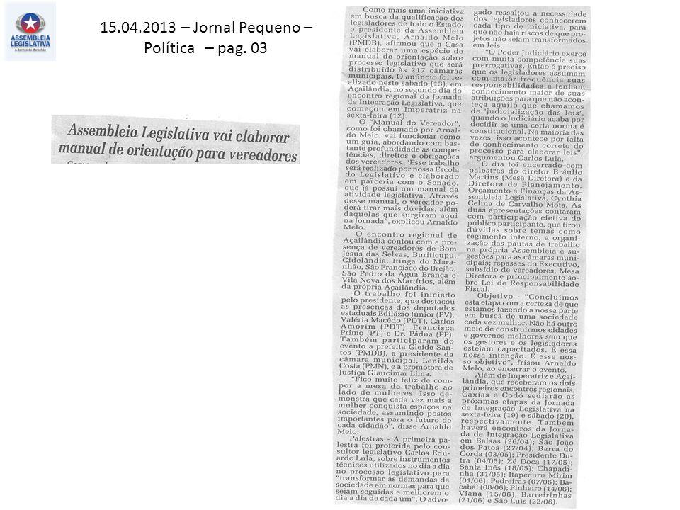 15.04.2013 – Jornal Pequeno – Política – pag. 03