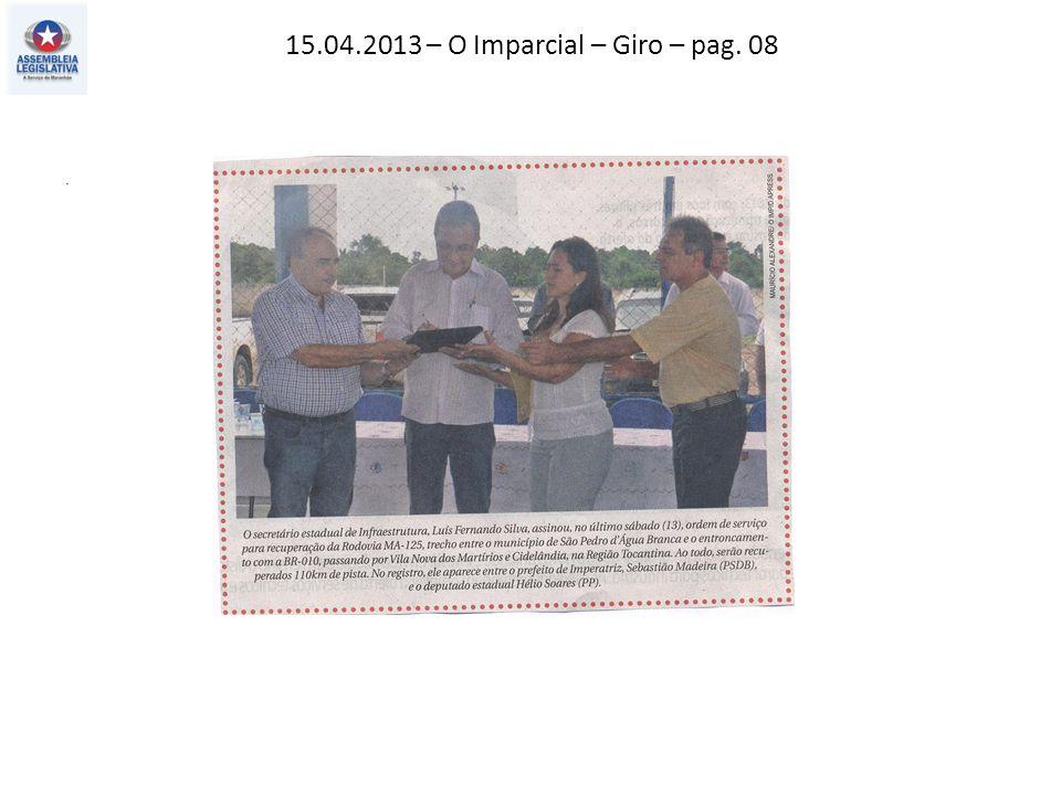 15.04.2013 – O Imparcial – Giro – pag. 08.