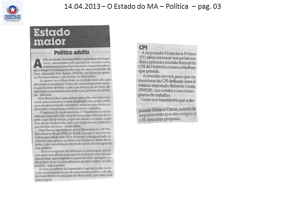 14.04.2013 – O Estado do MA – Política – pag. 03