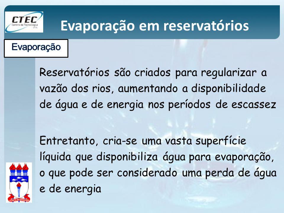Reservatórios são criados para regularizar a vazão dos rios, aumentando a disponibilidade de água e de energia nos períodos de escassez Entretanto, cr