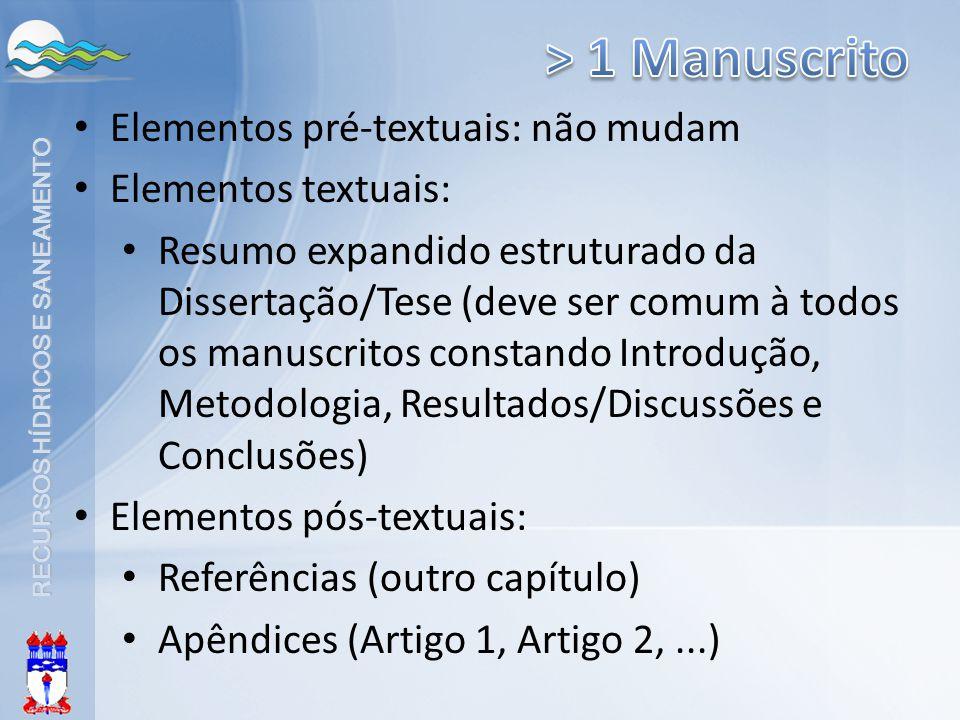 RECURSOS HÍDRICOS E SANEAMENTO Elementos pré-textuais: não mudam Elementos textuais: Resumo expandido estruturado da Dissertação/Tese (deve ser comum