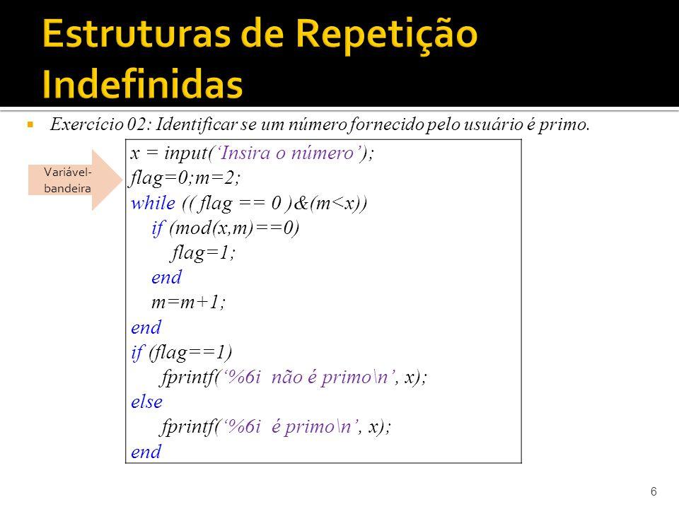 Uso do contador.Atenção para a definição do valor inicial e do incremento a cada repetição.