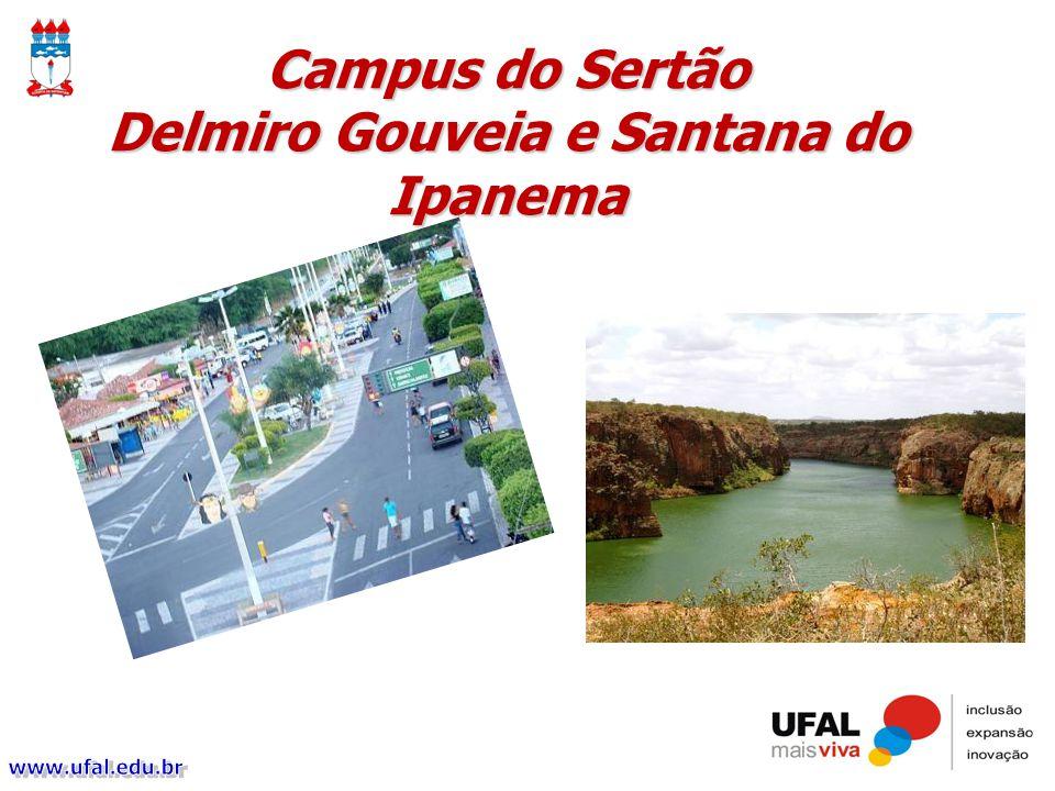 Campus do Sertão Delmiro Gouveia e Santana do Ipanema