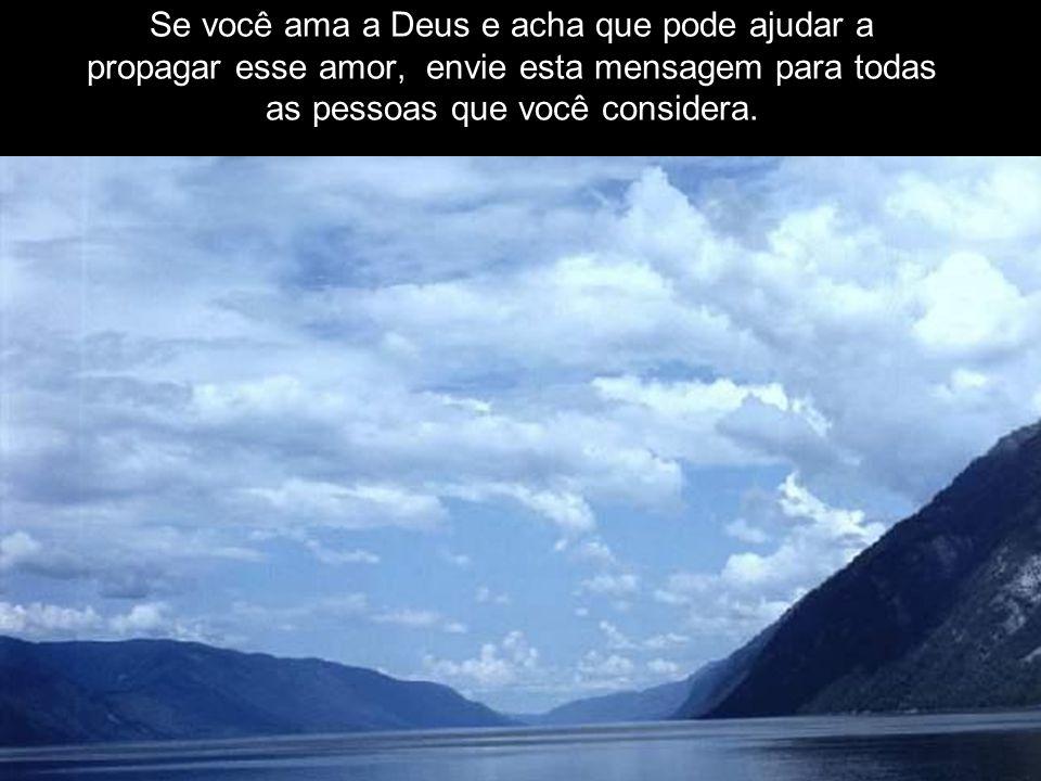 Pedi a Deus para me ajudar a AMAR aos outros tanto quanto Ele me AMA. Deus me disse: Ahhh, finalmente você captou a idéia! Ama ao teu próximo como a t