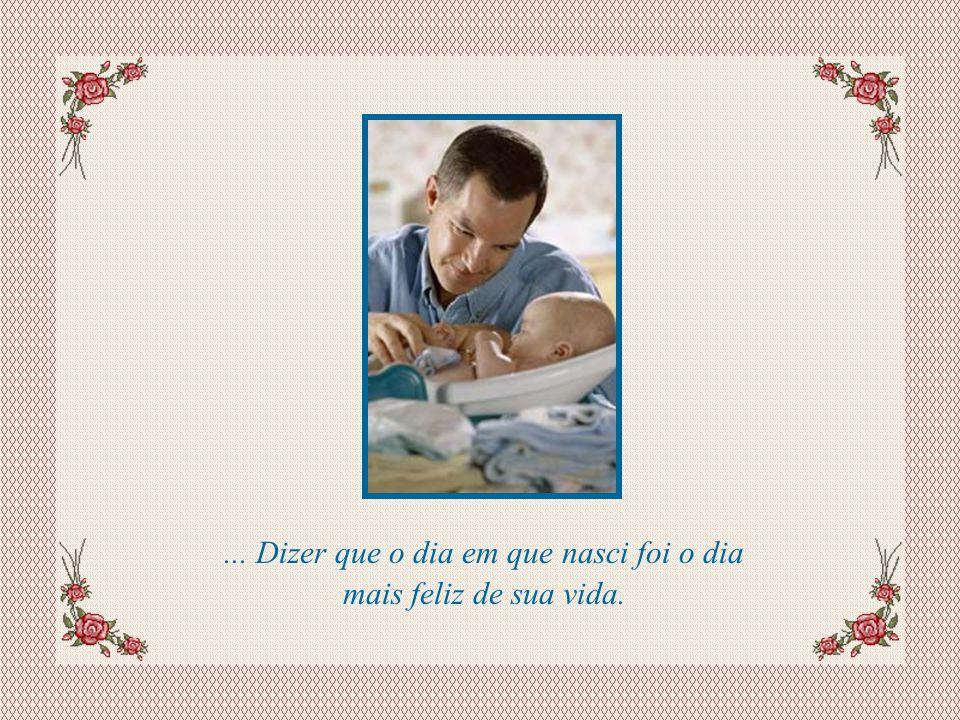 Slide feito por Luana Rodrigues, em 05.08.03. Luannarj@uol.com.br PAI, OBRIGADO POR...