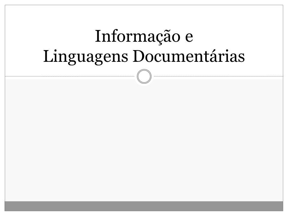 Informação e Linguagens Documentárias