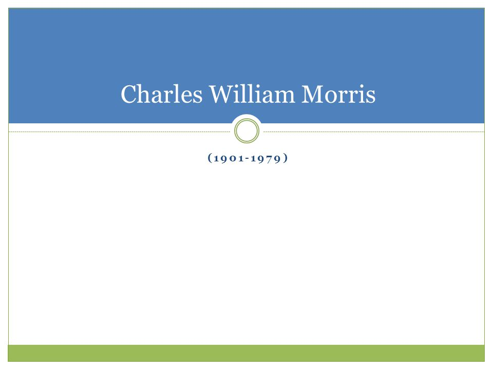 (1901-1979) Charles William Morris
