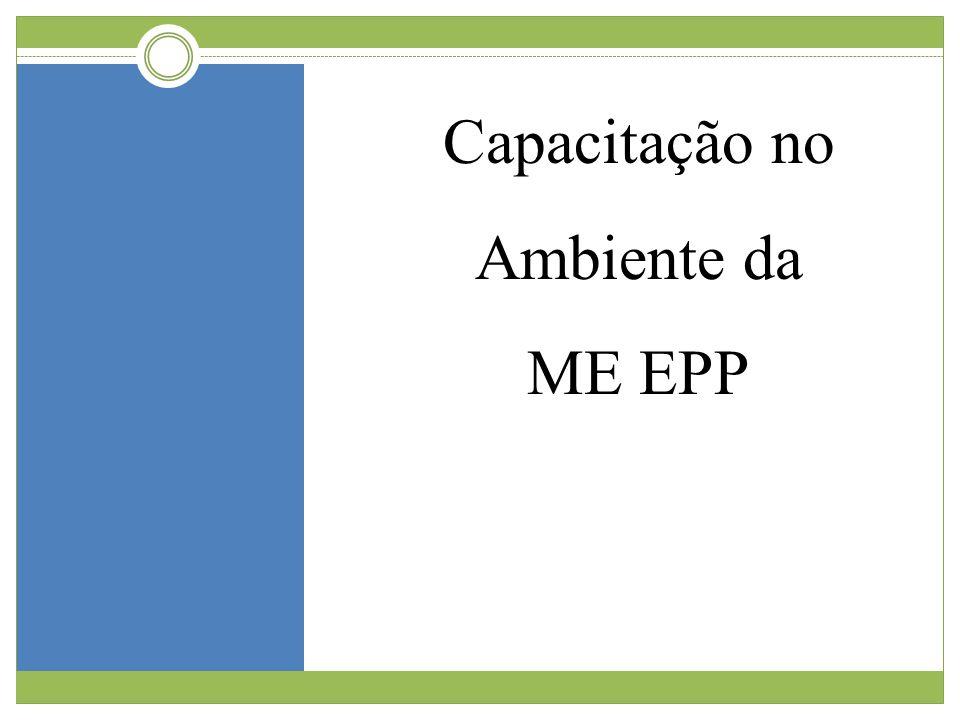 Capacitação no Ambiente da ME EPP