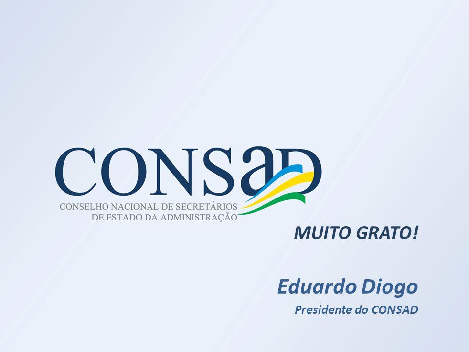 MUITO GRATO! Eduardo Diogo Presidente do CONSAD