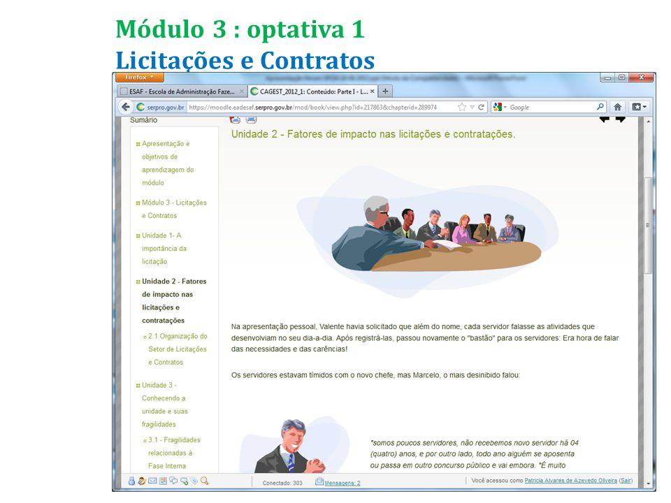 Licitações e Contratos Módulo 3 : optativa 1