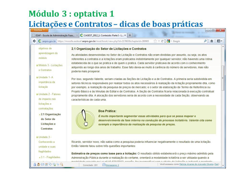 Licitações e Contratos – dicas de boas práticas Módulo 3 : optativa 1