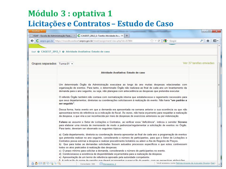 Licitações e Contratos – Estudo de Caso Módulo 3 : optativa 1