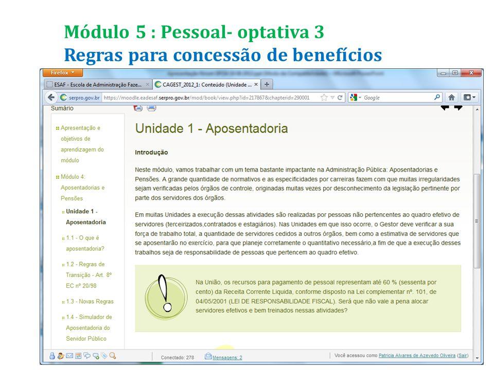 Regras para concessão de benefícios Módulo 5 : Pessoal- optativa 3