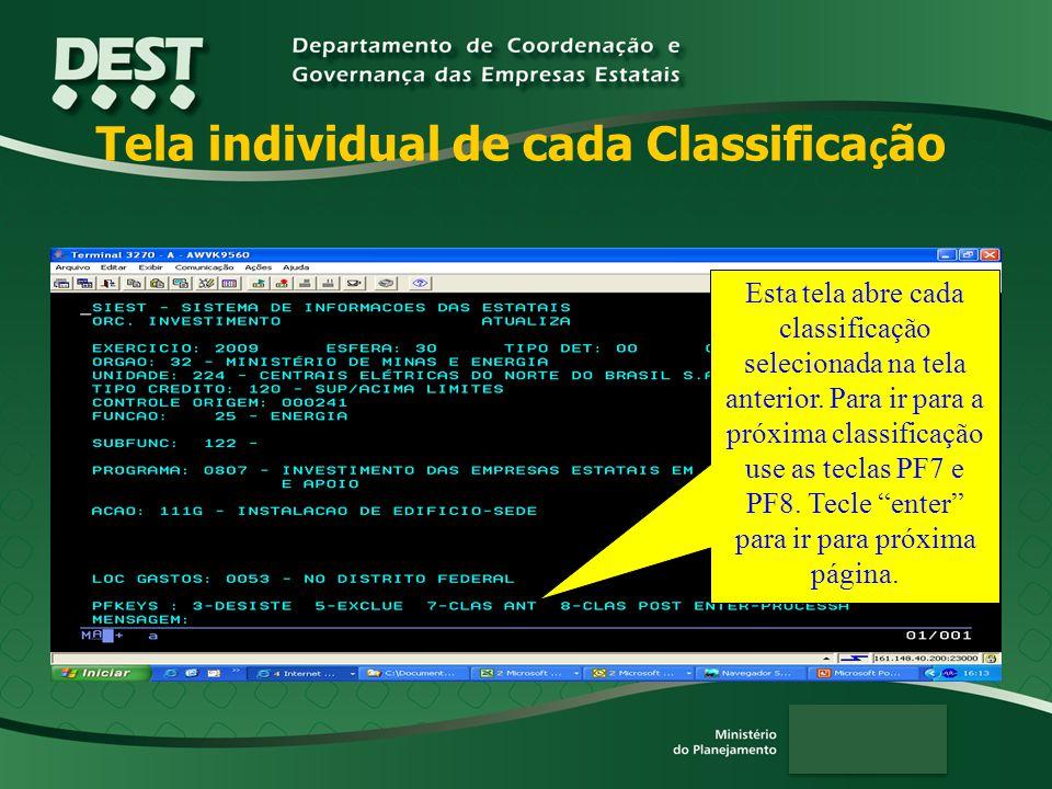 Tela individual de cada Classifica ç ão Esta tela abre cada classificação selecionada na tela anterior.