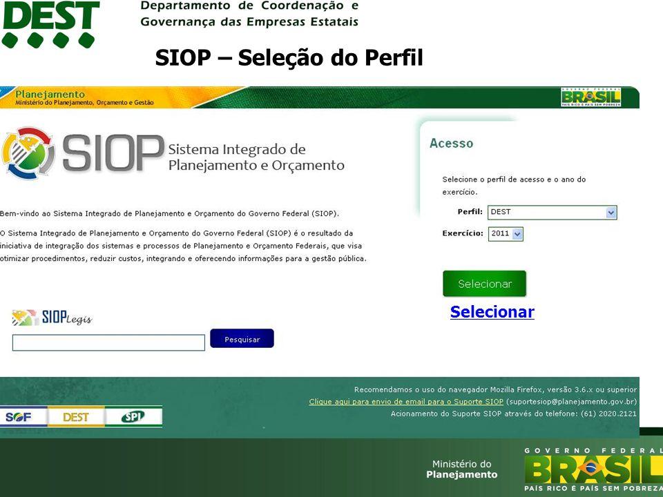 Selecionar SIOP – Seleção do Perfil