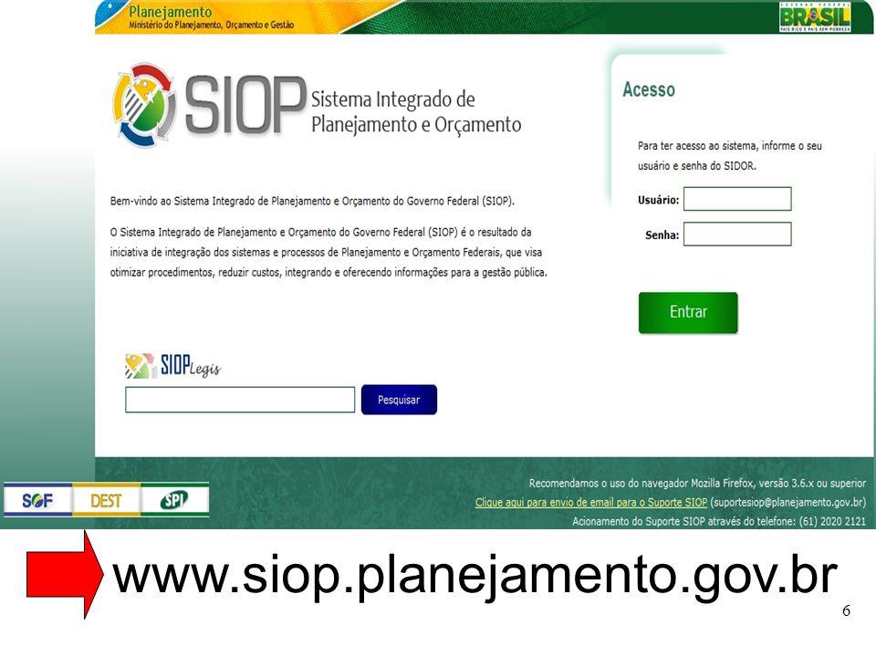 MINISTÉRIO DO PLANEJAMENTO Telas do SIOP para o PPA 7