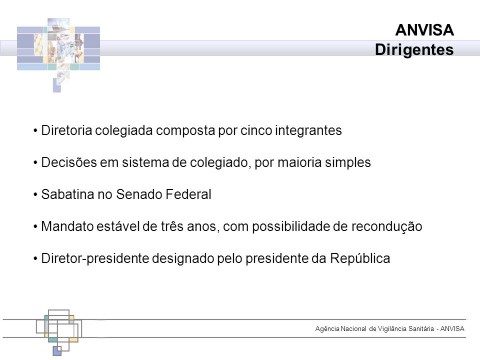 Agência Nacional de Vigilância Sanitária - ANVISA Obrigado.