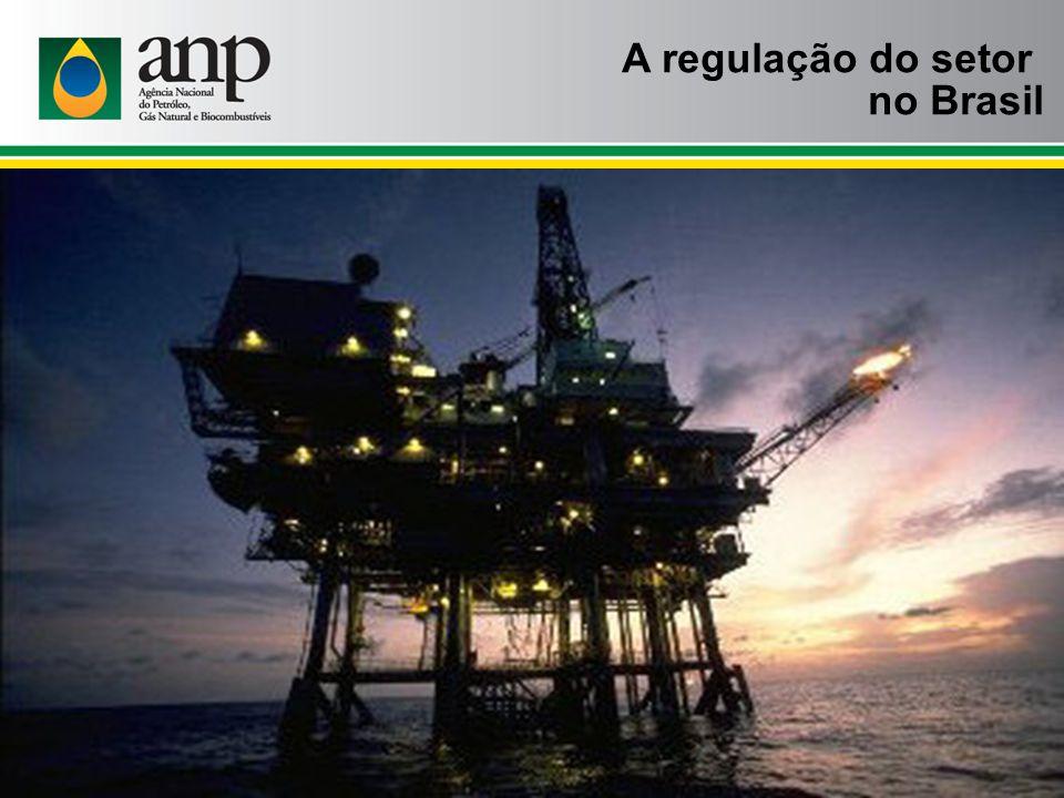 A regulação do setor no Brasil