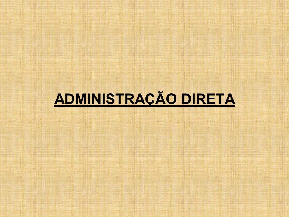 ADMINISTRAÇÃO DIRETA