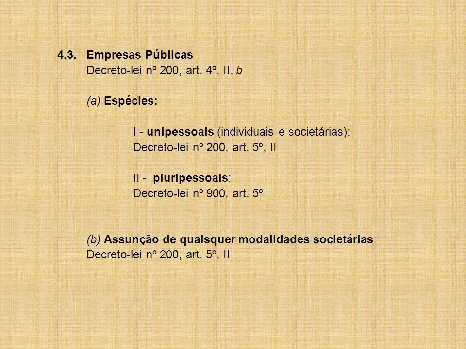 4.3.Empresas Públicas Decreto-lei nº 200, art.