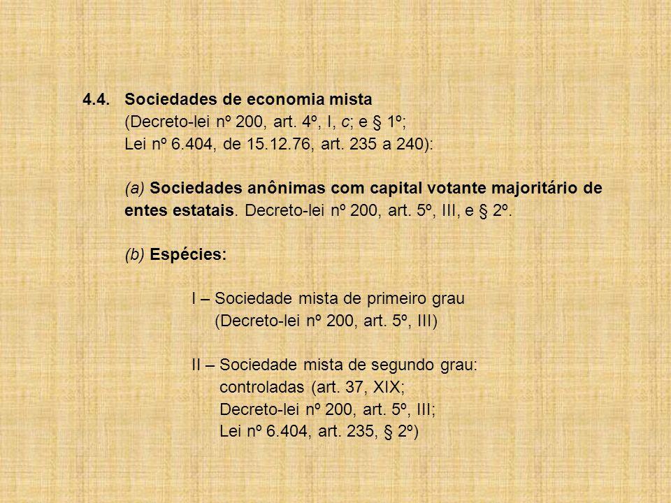 4.4.Sociedades de economia mista (Decreto-lei nº 200, art.