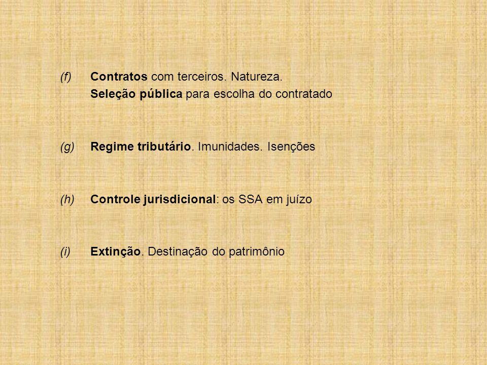 (f)Contratos com terceiros.Natureza.