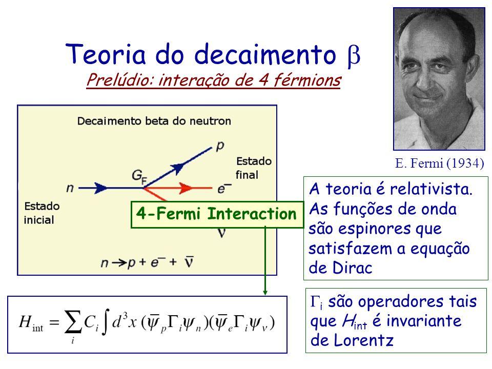 Em 1956, F. Reines e C. Cowan observaram pela primeira vez o neutrino (ou, mais precisamente, o anti-neutrino) do elétron em um experimento usando com