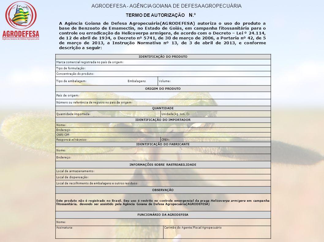 A Agência Goiana de Defesa Agropecuária(AGRODEFESA) autoriza o uso do produto a base de Benzoato de Emamectin, no Estado de Goiás, em campanha fitossa