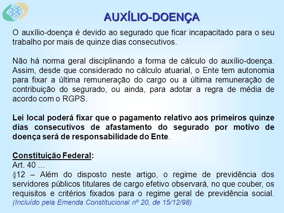 AUXÍLIO-DOENÇA O auxílio-doença é devido ao segurado que ficar incapacitado para o seu trabalho por mais de quinze dias consecutivos.