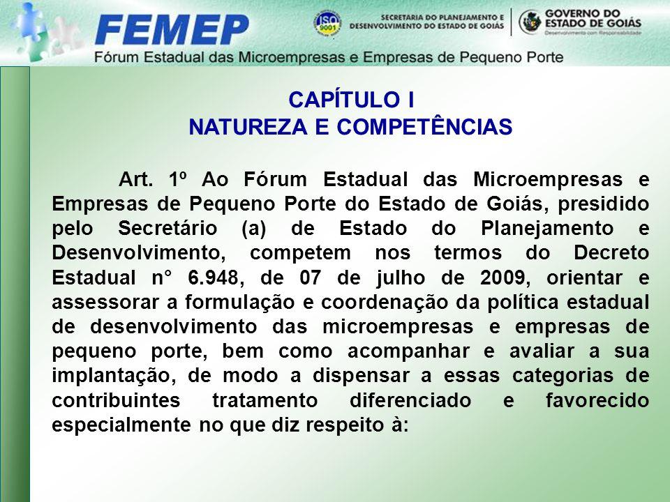 CAPÍTULO I NATUREZA E COMPETÊNCIAS Art.